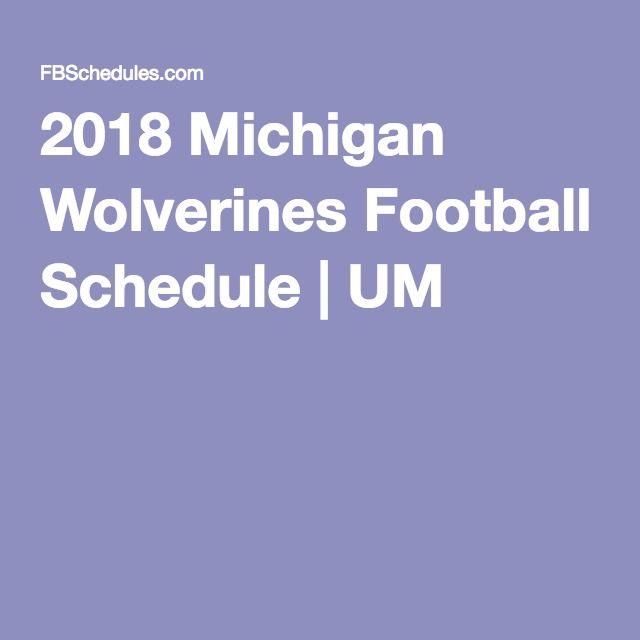 2018 Michigan Wolverines Football Schedule | UM