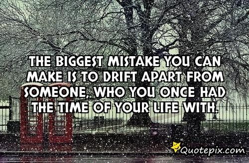 riends drifting away quotes | Best Friends Drifting Apart Quotes. QuotesGram