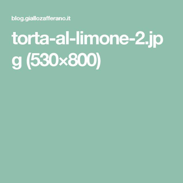 torta-al-limone-2.jpg (530×800)
