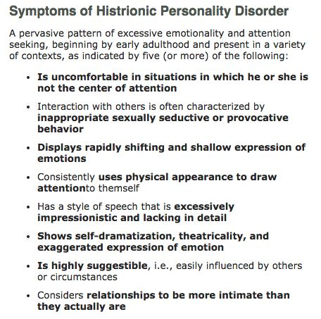 attention seeking personality disorder treatment Histrionic personality disorder affects approximately 38 million (18 percent) adults in the united states the disorder is characterized by shallow emotions, attention-seeking, and manipulative behavior.