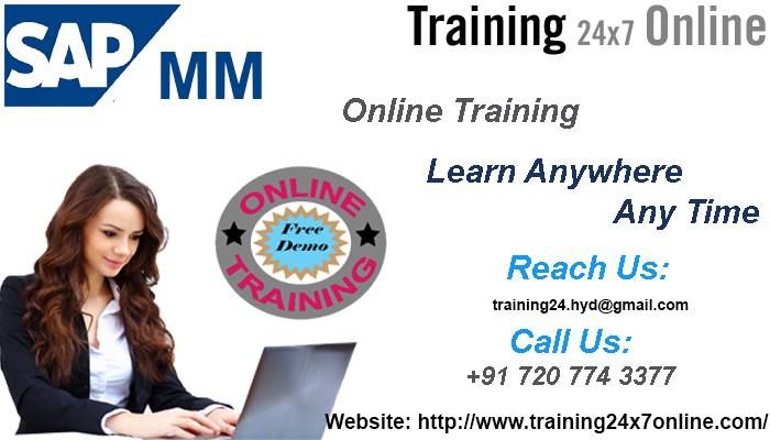 SAP MM ONLINE TRAINING @ Training24x7online  http://www.training24x7online.com/courses/sap-functional-modules/sap-mm-online-training.html  Reach us : +91 720 774 3377 / training24.hyd@gmail.com  #Training24x7online is an excellent Online Portal.We are providing online training on #SAP #MM(#Material #Management).Our #trainers have vast #experience in this field and they are highly qualified #software #professional with dedication towards training for #SAPMM.They also guide the students.