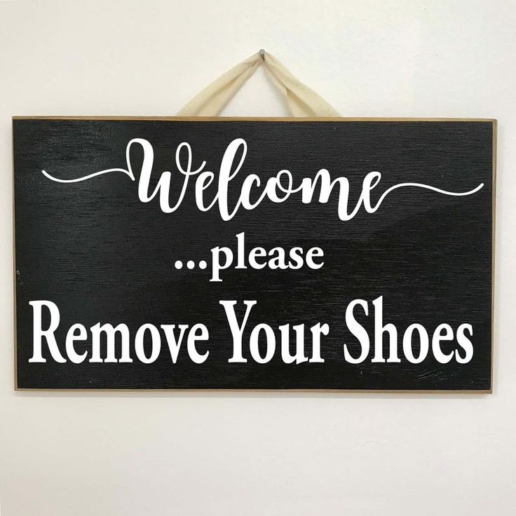 Please remove your shoes sign wood porch foyer