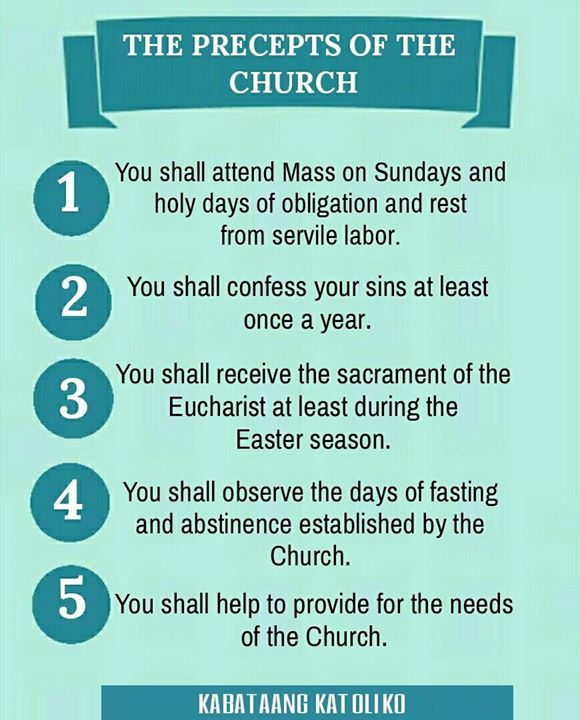 """THE PRECEPTS OF THE CHURCH #kabataangkatoliko  The first precept (""""You shall attend Mass on Sundays and holy days of obligation and rest from servile labor"""") requires the faithful to sanctify the day commemorating the Resurrection of the Lord as well as the principal liturgical feasts honoring the mysteries of the Lord the Blessed Virgin Mary and the saints; in the first place by participating in the Eucharistic celebration in which the Christian community is gathered and by resting from…"""