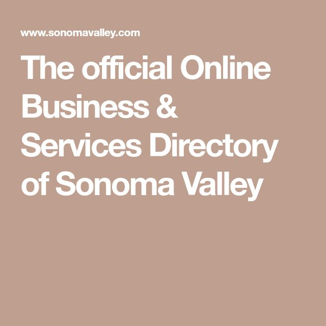 The official Online Business & Services Directory of Sonoma Valley