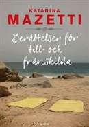 Berättelser för till- och frånskilda / Katarina Mazetti #nyabocker #romaner #skilsmässa #humor #boktips #Vilhelmina