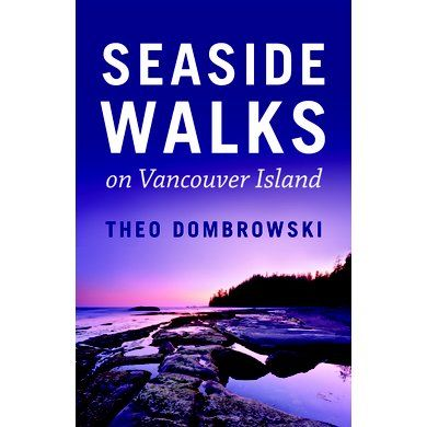 Seaside Walks on Vancouver Island - Mountain Equipment Co-op. Free Shipping Available