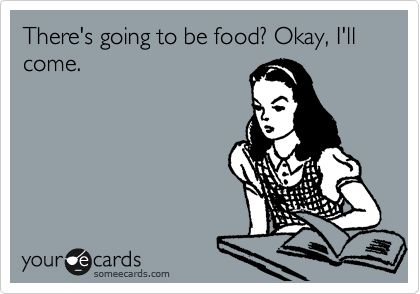 haha always.: College Students, Basic, Free Food, My Life, My Friends, Church Activities, Ecards, I Love Food, Totally Me