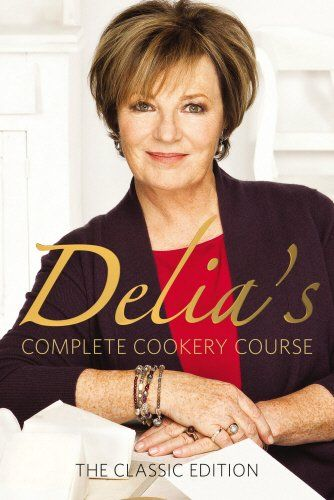 Delia's Complete Cookery Course: v.1-3 in 1v by Delia Smith
