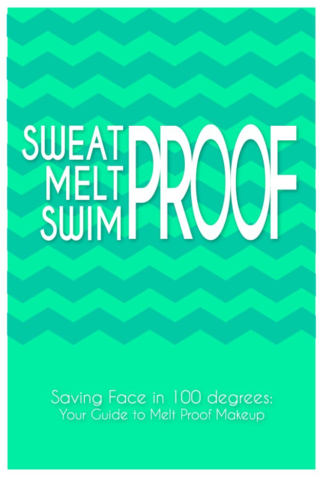 Sweat Proof Melt Proof Swim Proof Makeup | How to keep your makeup sweat proof | Beauty blogger