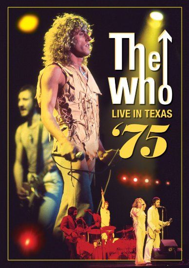 The Who - Live in Texas 1975