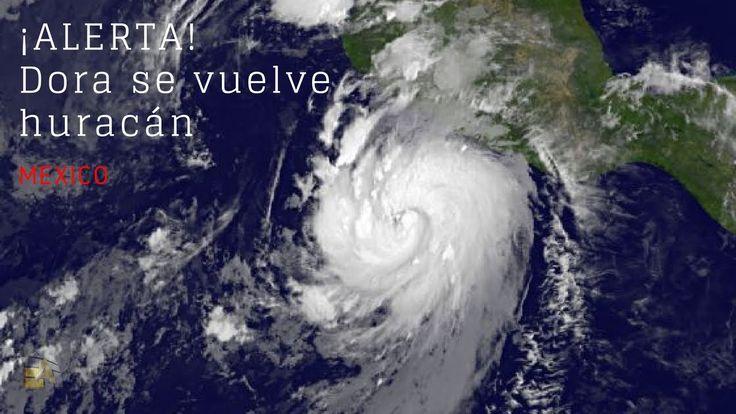 Mexico: ¡ALERTA! Dora se vuelve huracán y amenaza a estos estados