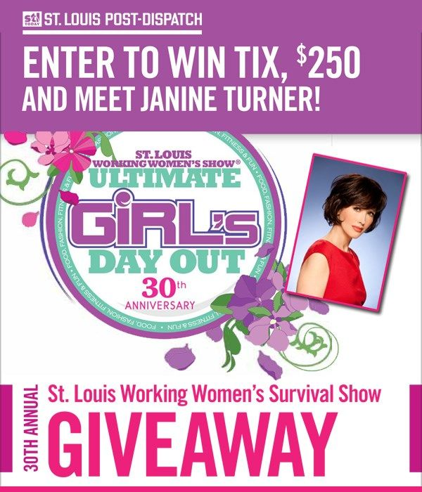 Enter to win TIX, $250 and meet Janine Turner!   Enter now for your chance to be our VIP at the 30th Annual St. Louis Working Women's Survival Show, Feb. 24-26 at the St. Charles Convention Center! Prize includes: • Front row tickets for four to Janine Turner • Back Stage Meet & Greet – including photo opp with Janine Turner • $250 Visa card • $100 gift card to Prasino's in St. Charles The