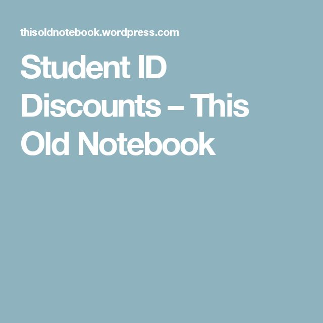 Student ID Discounts – This Old Notebook
