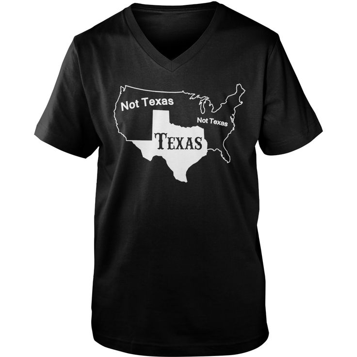 Texas Not Texas  T-Shirt #gift #ideas #Popular #Everything #Videos #Shop #Animals #pets #Architecture #Art #Cars #motorcycles #Celebrities #DIY #crafts #Design #Education #Entertainment #Food #drink #Gardening #Geek #Hair #beauty #Health #fitness #History #Holidays #events #Home decor #Humor #Illustrations #posters #Kids #parenting #Men #Outdoors #Photography #Products #Quotes #Science #nature #Sports #Tattoos #Technology #Travel #Weddings #Women