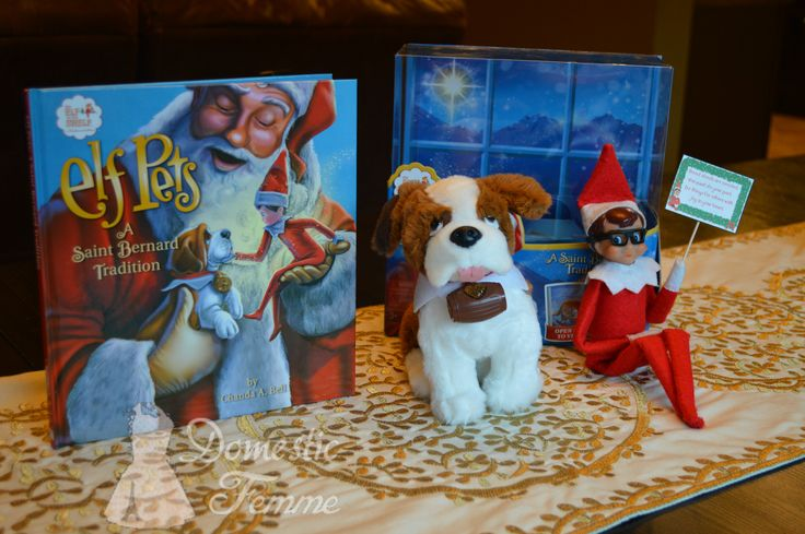 Reese gave you an Elf Pets Saint Bernard to care for - FREE Elf On The Shelf Calendars, Printables and over 100 Ideas! #Arrival #Christmas #Clothes #Costume #Day #Easy #Elves #Eve #Fast #Food #First #Funny #Girl #Good #Goodbye #Hiding #Hilarious #Holiday #Jesus #Jokes #Kid #Kindness #Lazy #Magic #Minutes #Mischief #Moms #Movie #Moving #Night #Old #Pajamas #Pet #Photos #Pictures #Planner #PJs #Pranks #Quick #Reindeer #Return #Returning #Toddlers #Tradition #Tricks #Video #Xmas #Year #Young