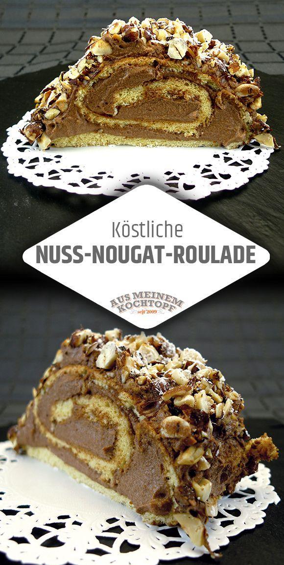 Kostliche Nuss Nougat Roulade Rezepte Kuchen Torten Rouladen