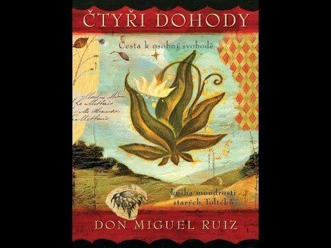 Čtyři Dohody - Don Miguel Ruiz (čte Jaroslav Dušek)