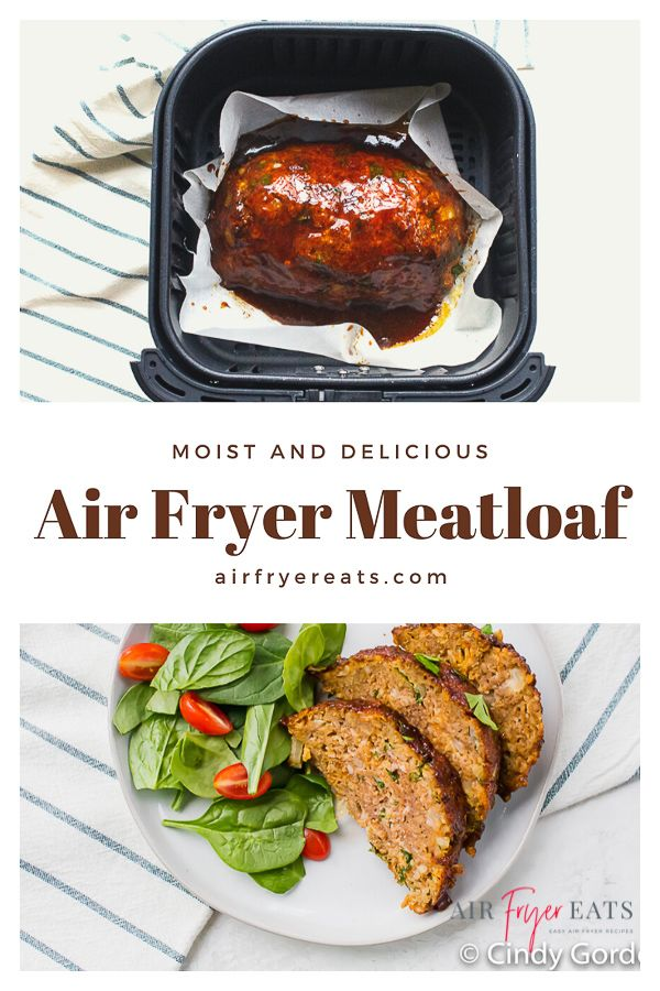 Air Fryer Meatloaf Recipe Air Fryer Dinner Recipes Entree Recipes Cooking Recipes