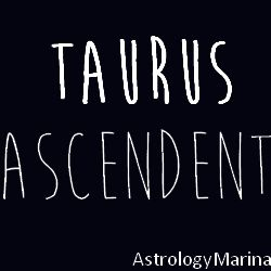Taurus Ascendent / Rising Sign in Astrology http://www.astrologymarina.com/2014/02/taurus-ascendent.html
