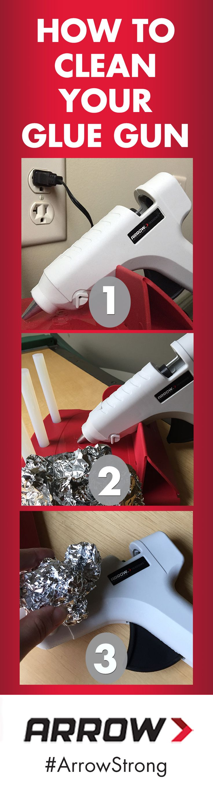 How To Clean Your Glue Gun: First, plug in your glue gun and let it warm up. Next, crumple some aluminum foil into a ball. Finally, use aluminum foil to scrub the body and nozzle of your glue gun. Follow Arrow Fastener on Pinterest for more great tips! www.arrowfastener.com