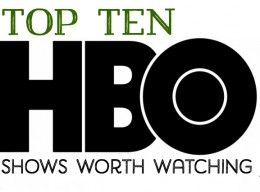 10 HBO TV Shows You Should Watch Agreed 100% I watched or currently watch all of these except Generation Kill. Just never knew of it, maybe I should try it.
