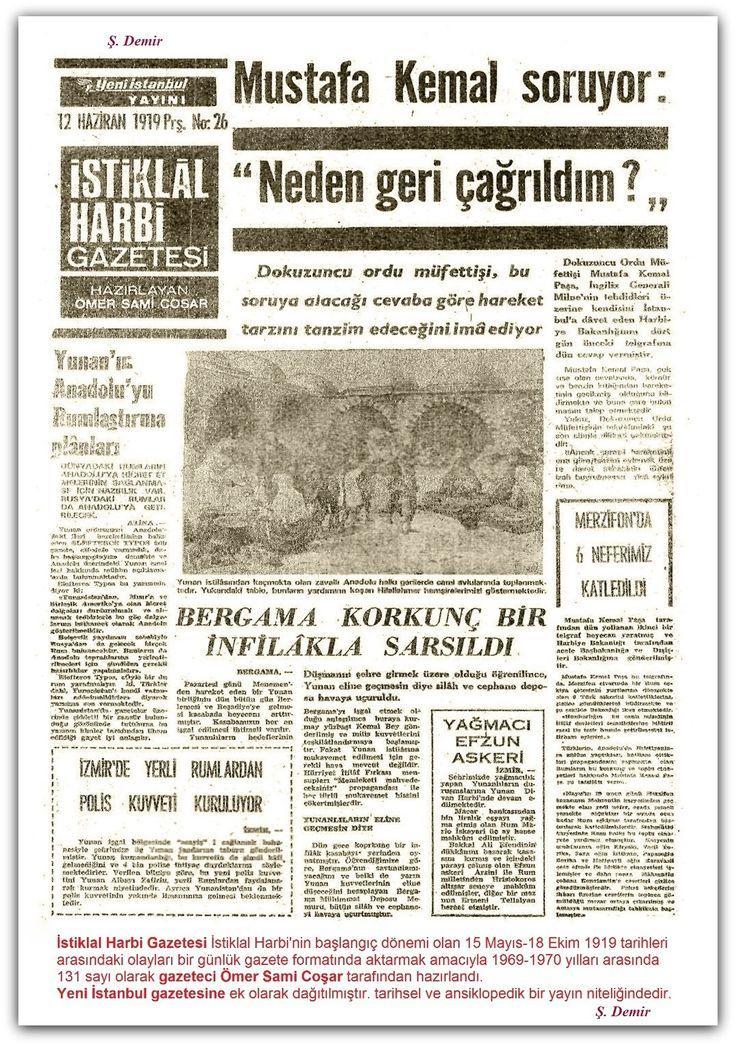 12.06.1919 a İstiklal Harbi Gazetesi İstiklal Harbinin başlangıç dönemi olan 15 Mayıs-18 Ekim 1919 tarihleri arasındaki olayları bir günlük gazete formatında aktarmak amacıyla 1969-1970 yılları arasında 131 sayı olarak gazeteci Ömer Sami Coşar tarafından hazırlandı. Yeni İstanbul gazetesine ek olarak dağıtılmıştır. tarihsel ve ansiklopedik bir yayın niteliğindedir.