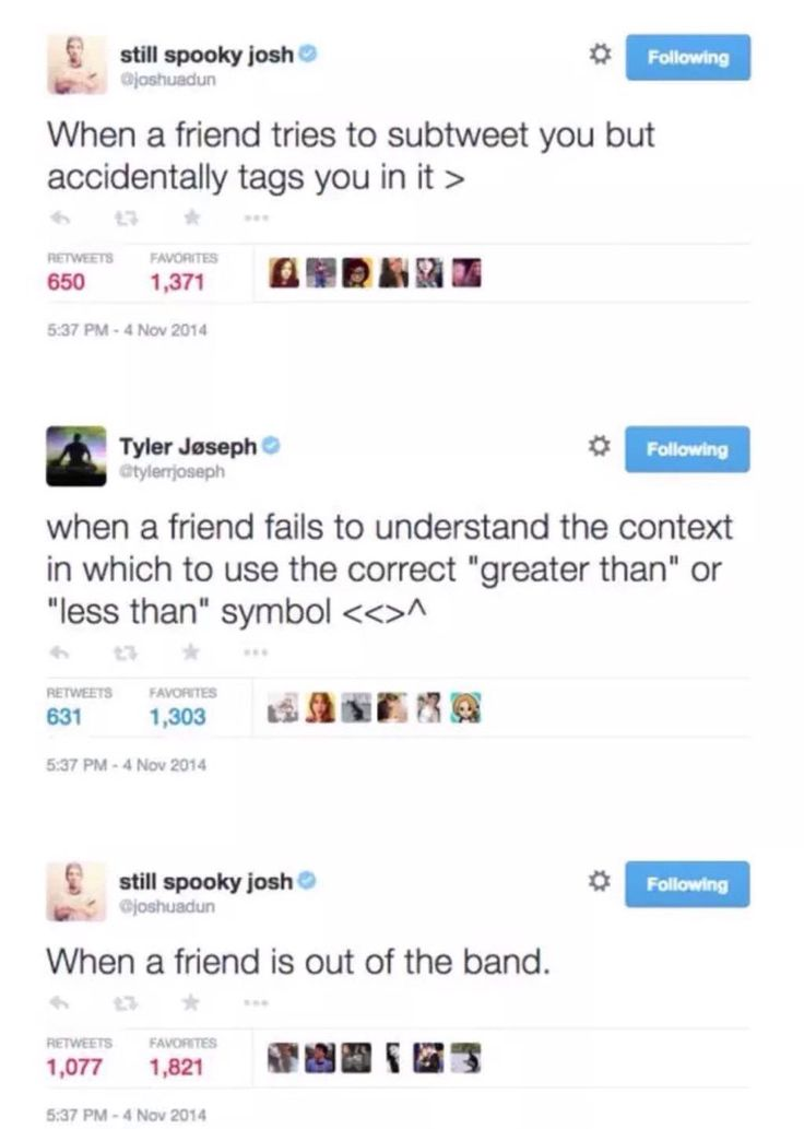 Love their twitter conversations. And how they keep kicking each other out of the band. One day they're gonna accidentally kick each other out at the same time, then who's gonna let them back in?