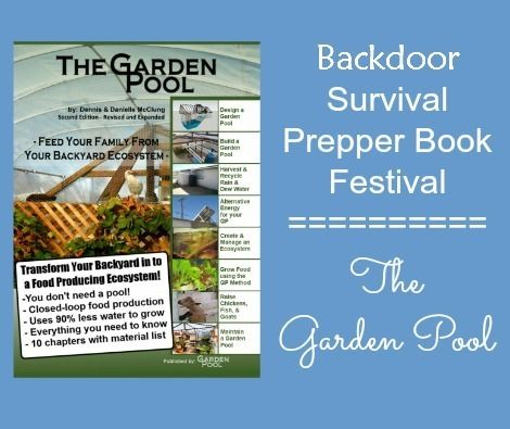 17 best images about books cookbooks fsm on pinterest for Garden pool doomsday preppers