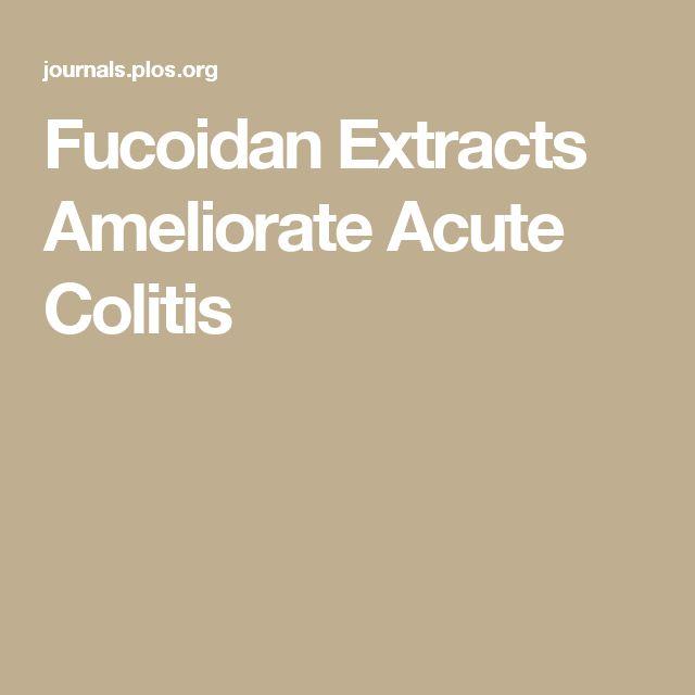Fucoidan Extracts Ameliorate Acute Colitis