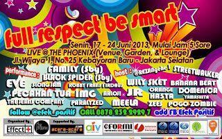 FULL RESPECT BE SMART - SENIN, 17 - 24 JUNI 2013