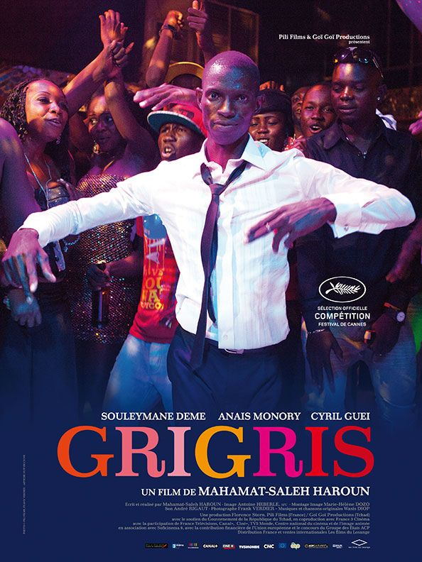 Grigris By Mahamat Saleh Haroun Find This Pin And More On 2013 CANNES Competition Posters