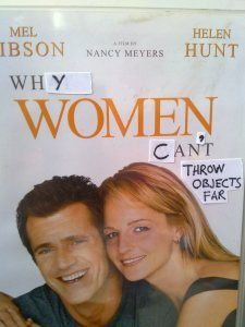 'why women cant throw' staring Mel Gibson