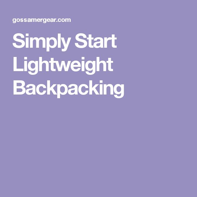 Simply Start Lightweight Backpacking