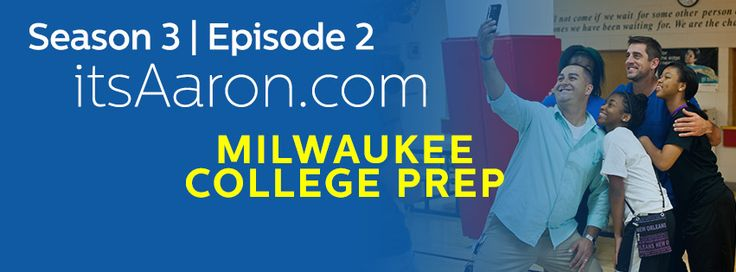 Aaron Rodgers and David Gruber partner for season three of itsAaron.com. This year Aaron and David are highlighting three amazing organizations who are doing big things for a lot of people. In this episode Aaron surprises Tony and three of his former students from Milwaukee College Prep.