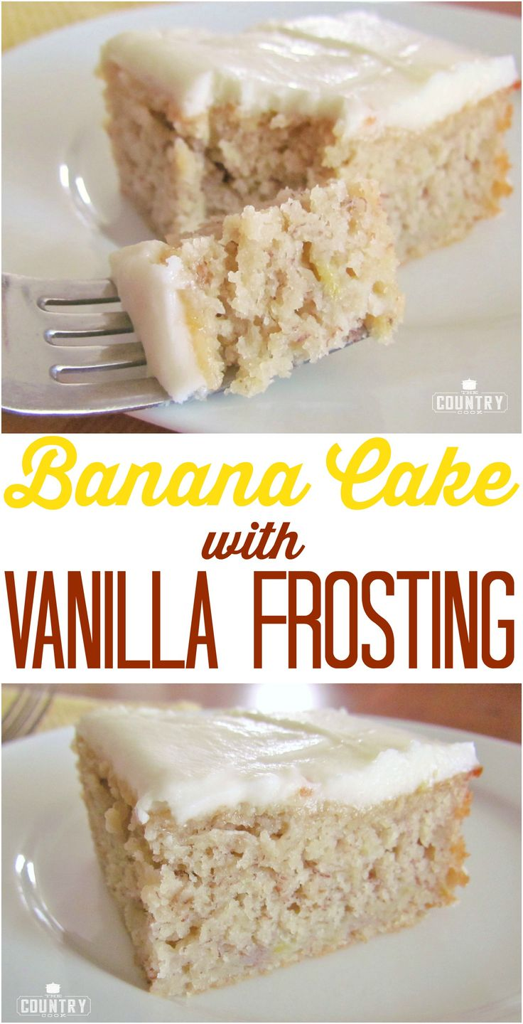 Homemade Banana Cake with Vanilla Frosting recipe from The Country Cook is so moist and delicious