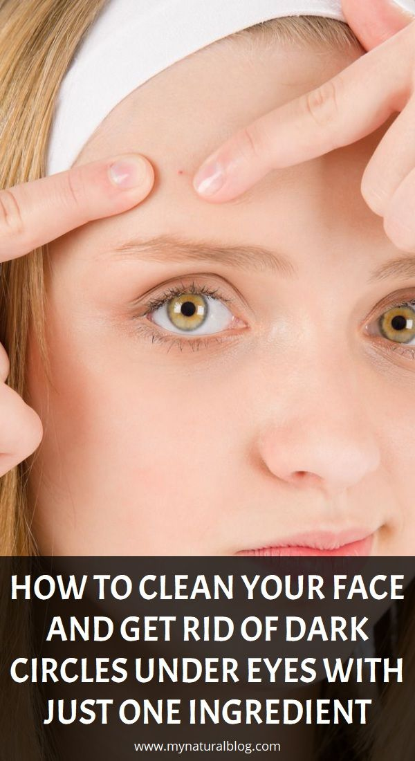 How to Clean Your Face and Get Rid of Dark Circles under ...
