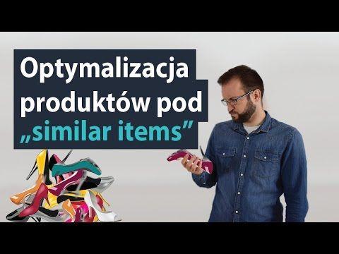 Optymalizacja produktów w sklepie internetowym pod similar items MrOptim...