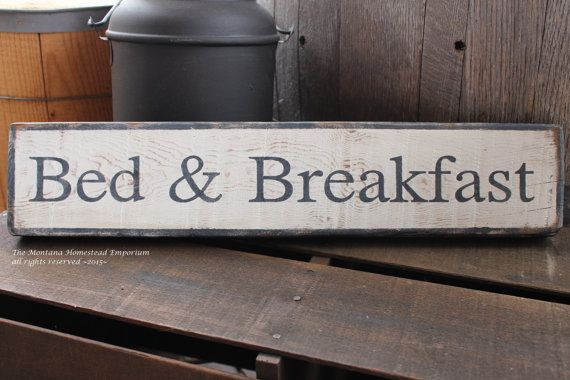 Bed and Breakfast sign hand painted wood by TheMontanaHomestead