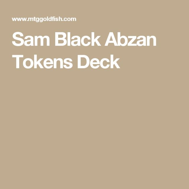 Sam Black Abzan Tokens Deck