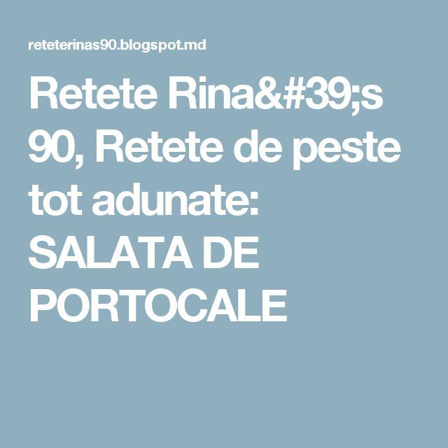 Retete Rina's 90, Retete de peste tot adunate: SALATA DE PORTOCALE