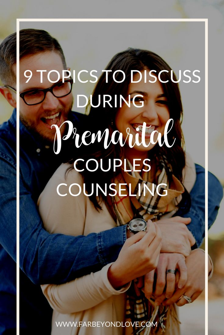 9 topics you should discuss at premarital counseling before getting married.
