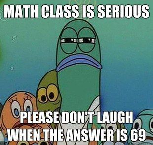 Math.: Funny Things, Accurate Funny, High School, Fish Spongebob, Funnies, Spongebob Fish, Funny Spongebob, Funny Stuff Ecards