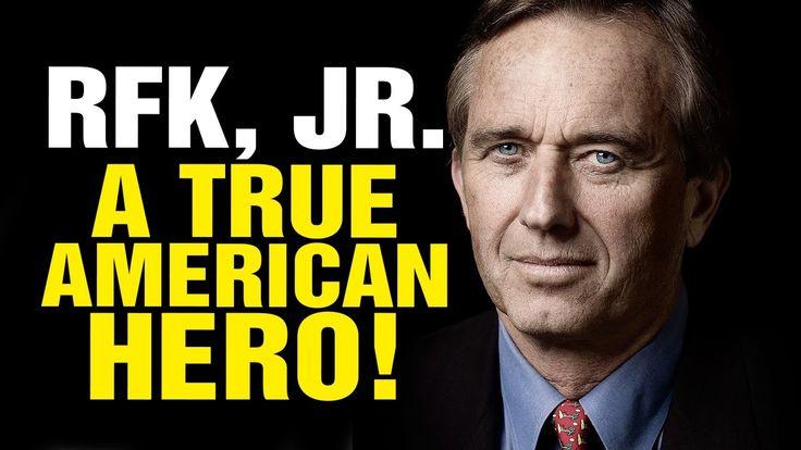 Meet an American HERO: Robert F. Kennedy, Jr.