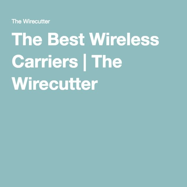 The Best Wireless Carriers | The Wirecutter