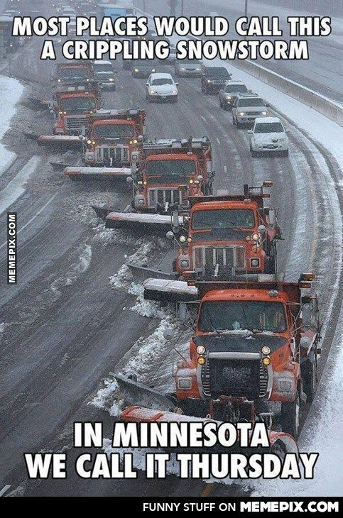 Snowed in Doesn't Exist in Minnesota