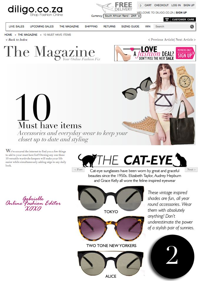 The season's 10 must have items. Read more in The Magazine > http://www.diligo.co.za/magazine/2013/05/29/10-must-have-items/