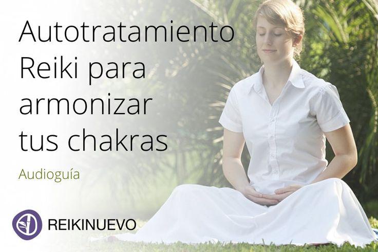 Autotratamiento Reiki para armonizar tus chakras Una guía sonora en la voz de nuestro Maestro de Luz que te ayudará a realizar un autotratamiento Reiki para armonizar tus chakras. Escúchala en: http://reikinuevo.com/autotratamiento-reiki-armonizar-chakras/