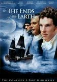 To the Ends of the Earth [DVD] [English] [2005]