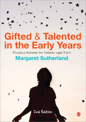 Gifted and Talented in the Early YearsPractical Activities for Children Aged 3 to 6