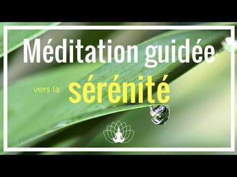 Méditation guidée vers la sérénité Cédric Michel - YouTube
